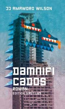 Jj Amaworo Wilson: Damnificados, Buch