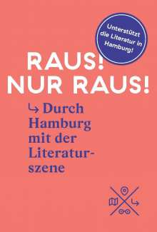 Katharina Hagena: Raus! Nur Raus!, Buch