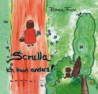 Rabea Funk: Scrulla, Buch