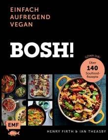 Henry Firth: Bosh! einfach - aufregend - vegan - Der Sunday-Times-#1-Bestseller, Buch