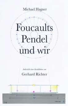 """Michael Hagner: Foucaults Pendel und wir. Anlässlich der Installation """"Zwei graue Doppelspiegel für ein Pendel von Gerhard Richter"""", Buch"""