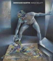 Bernhard Martin. Image Ballett, Buch