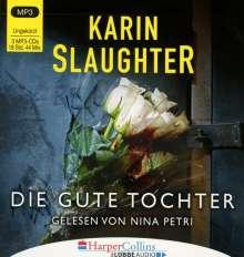 Karin Slaughter: Die gute Tochter, 3 Diverse