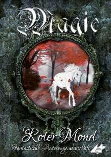 Christine Erdiç: Magic - Roter Mond, Buch