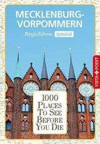 Hans-Jürgen Fründt: 1000 Places-Regioführer Mecklenburg-Vorpommern, Buch