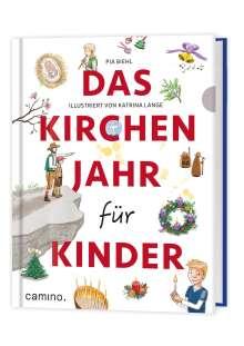 Pia Biehl: Das Kirchenjahr für Kinder, Buch