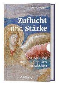 Peter Abel: Zuflucht und Stärke, Buch