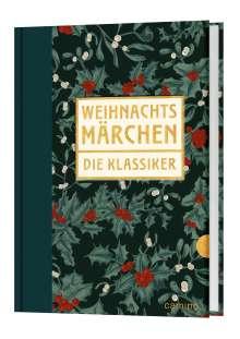 Hans Christian Andersen u. a.: Weihnachtsmärchen - Die Klassiker, Buch