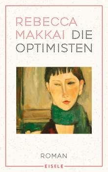 Rebecca Makkai: Die Optimisten, Buch