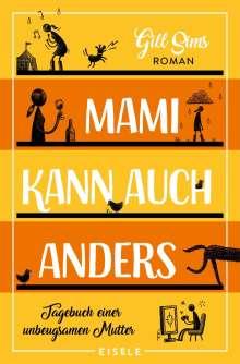 Gill Sims: Mami kann auch anders, Buch