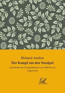 Richard Andree: Der Kampf um den Nordpol, Buch