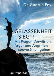 Gudrun Fey: Gelassenheit siegt!, Buch