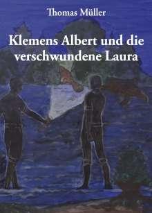 Thomas Müller: Klemens Albert und die verschwundene Laura, Buch