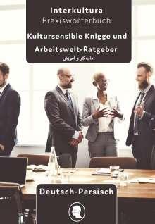 Arbeits- und Ausbildungs-Knigge Deutsch - Persisch Dari, Buch