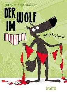 Wilfrid Lupano: Der Wolf im Slip. Band 3, Buch