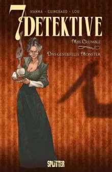 Herik Hanna: 7 Detektive: Miss Crumble - das gestiefelte Monster, Buch