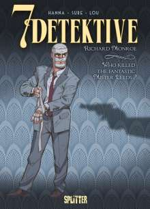 Herik Hanna: 7 Detektive: Richard Monroe - Who killed the fantastic Mister Leeds?, Buch