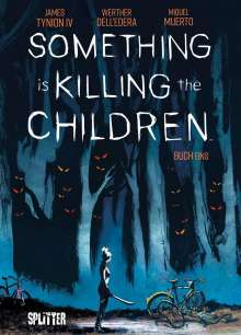James Tynion Iv: Something is killing the Children. Band 1, Buch