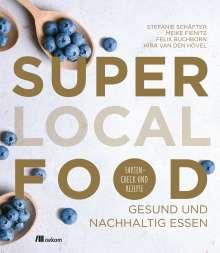 Stefanie Schäfter: Super Local Food, Buch