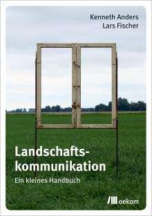 Kenneth Anders: Landschaftskommunikation, Buch