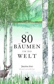 Jonathan Drori: In 80 Bäumen um die Welt, Buch