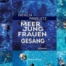 Patricia Paweletz: Meerjungfrauengesang, MP3-CD