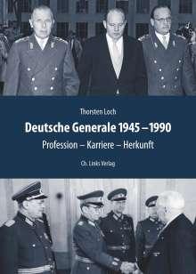 Thorsten Loch: Deutsche Generale 1945 bis 1990, Buch