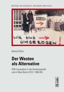Bettina Effner: Der Westen als Alternative, Buch