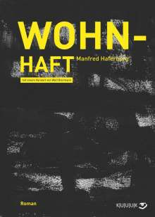Manfred Haferburg: Wohn-Haft, Buch