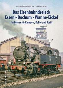 Daniel Michalsky: Das Eisenbahndreieck Essen, Bochum, Wanne-Eickel, Buch