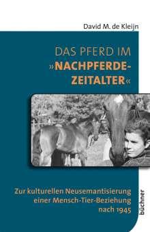 David M. de Kleijn: Das Pferd im »Nachpferdezeitalter«, Buch
