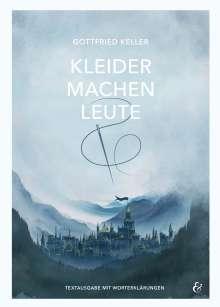 Gottfried Keller: Kleider machen Leute. Textheft. Baden-Württemberg, Buch