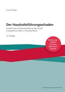 Frank Pardey: Der Haushaltsführungsschaden - Grundwerk, Buch