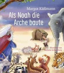 Margot Käßmann: Als Noah die Arche baute - ein Bilderbuch für Kinder ab 5 Jahren, Buch