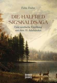 Felix Dahn: Die Halfred Sigskaldsaga, Buch
