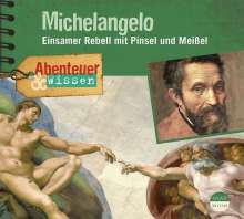 Sandra Pfitzner: Abenteuer & Wissen: Michelangelo, CD