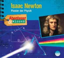 Berit Hempel: Abenteuer & Wissen: Isaac Newton, CD