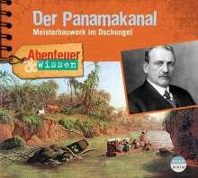 Robert Steudtner: Abenteuer & Wissen: Der Panamakanal, CD