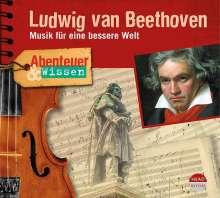 Thomas von Steinaecker: Abenteuer & Wissen: Ludwig van Beethoven, CD