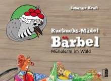 Susanne Kraft: Kuckucks-Mädel Bärbel, Buch