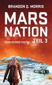 Brandon Q. Morris: Mars Nation 3, Buch