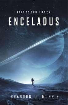 Brandon Q. Morris: Enceladus, Buch