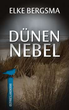 Elke Bergsma: Dünennebel, Buch