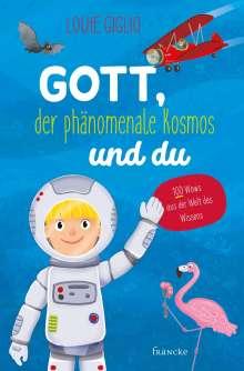 Louie Giglio: Gott, der phänomenale Kosmos und du, Buch