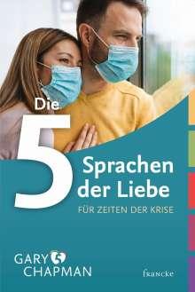 Gary Chapman: Die 5 Sprachen der Liebe für Zeiten der Krise, Buch