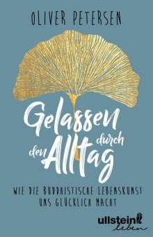 Oliver Petersen: Gelassen durch den Alltag, Buch
