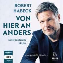 Robert Habeck: Von hier an anders: Eine politische Skizze, MP3-CD