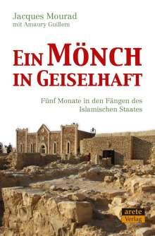 Jacques Mourad: Ein Mönch in Geiselhaft, Buch