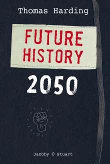 Thomas Harding: Future History 2050, Buch