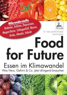 Jan-Dirk Fauteck: Food for Future, Buch